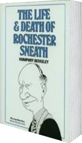 Cover of The Life and Death of Rochester Sneath by Humphry Berkeley