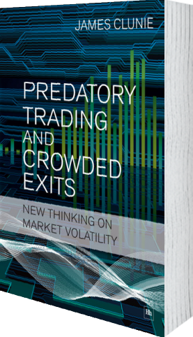 Cover of Predatory Trading and Crowded Exits by James Clunie
