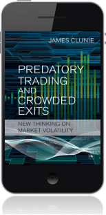 Cover of Predatory Trading and Crowded Exits on Mobile by James Clunie