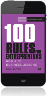 Cover of 100 Rules For Entrepreneurs on Mobile by Neil Lewis