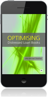 Cover of Optimising Distressed Loan Books on Mobile by John Michael Sheehan
