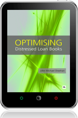 Cover of Optimising Distressed Loan Books on Tablet by John Michael Sheehan