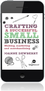 Cover of Crafting a Successful Small Business on Mobile by Joanne Dewberry