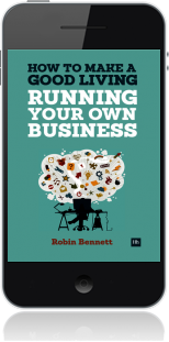 Cover of How to Make a Good Living Running Your Own Business on Mobile by Robin Bennett