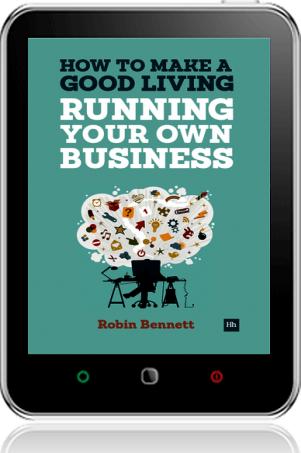 Cover of How to Make a Good Living Running Your Own Business on Tablet by Robin Bennett