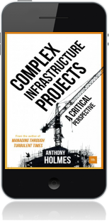 Cover of Complex Infrastructure Projects on Mobile by Anthony Holmes