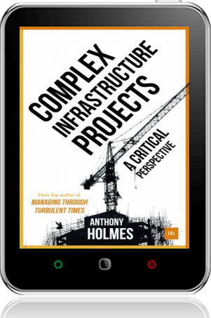 Cover of Complex Infrastructure Projects on Tablet by Anthony Holmes