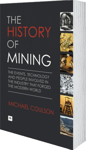 The history of mining by michael coulson harriman house cover of the history of mining hardback by michael coulson fandeluxe Images