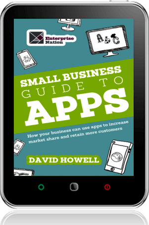 The Small Business Guide To Apps By David Howell Harriman House