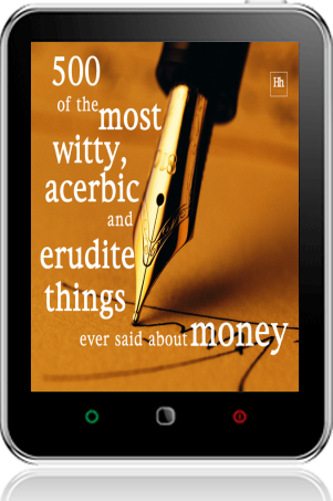 Cover of 500 of the Most Witty, Acerbic and Erudite Things Ever Said About Money on Tablet by Philip Jenks