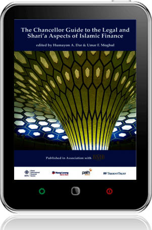 Cover of The Chancellor Guide to the Legal and Shari'a Aspects of Islamic Finance on Tablet by Humayon A. Dar and Umar F. Moghul