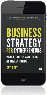 Cover of Business Strategy for Entrepreneurs on Mobile by Guy Rigby