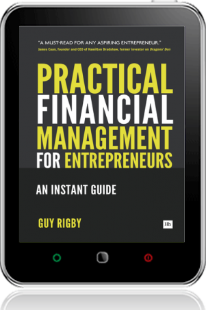 Cover of Practical Financial Management for Entrepreneurs on Tablet by Guy Rigby