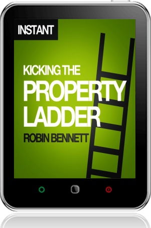 Cover of Kicking the Property Ladder on Tablet by Robin Bennett