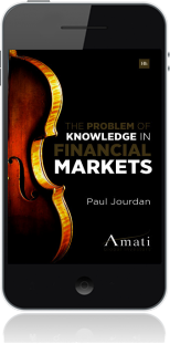 Cover of The Problem of Knowledge in Financial Markets on Mobile by Paul Jourdan