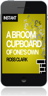 Cover of A Broom Cupboard of One's Own on Mobile by Ross Clark