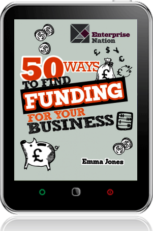 Cover of 50 Ways To Find Funding For Your Business on Tablet by Emma Jones