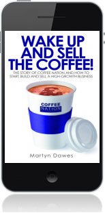Cover of Wake Up and Sell the Coffee! on Mobile by Martyn Dawes