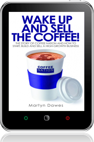 Cover of Wake Up and Sell the Coffee! on Tablet by Martyn Dawes