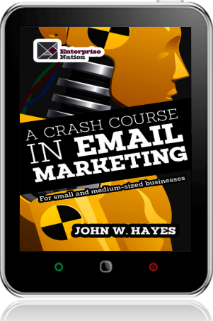 Cover of A Crash Course in Email Marketing for Small and Medium-sized Businesses on Tablet by John W. Hayes