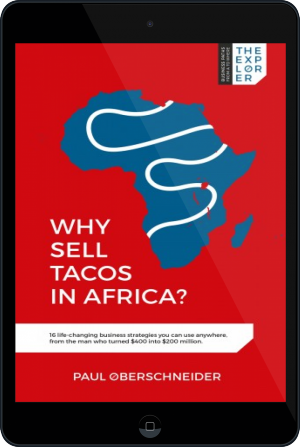 Cover of Why Sell Tacos in Africa? on Tablet by Paul Oberschneider