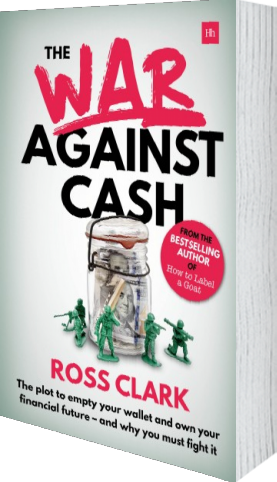 A broom cupboard of ones own by ross clark harriman house cover of the war against cash by ross clark fandeluxe PDF