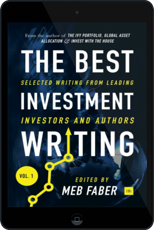 Cover of The Best Investment Writing on Tablet by Meb Faber
