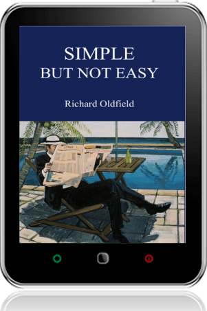 Cover of Simple But Not Easy on Tablet by Richard Oldfield