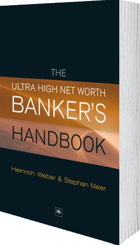 Cover of The Ultra High Net Worth Banker's Handbook by Heinrich Weber andStephan Meier