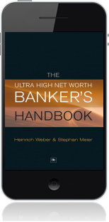 Cover of The Ultra High Net Worth Banker's Handbook on Mobile by Heinrich Weber andStephan Meier