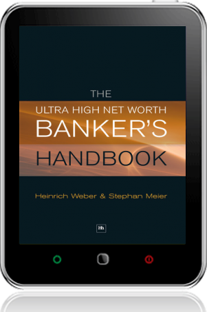 Cover of The Ultra High Net Worth Banker's Handbook on Tablet by Heinrich Weber andStephan Meier